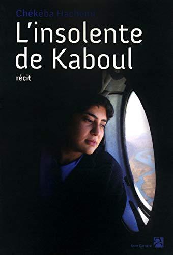 9782843375705: L'insolente de Kaboul (French Edition)