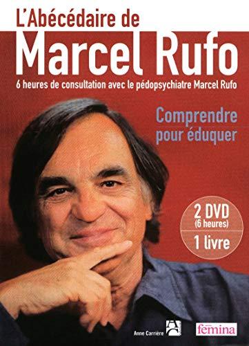 L'Abécédaire de Marcel Rufo: Marcel Rufo