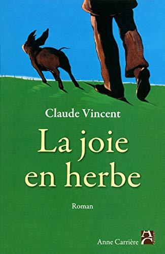9782843376061: La joie en herbe (French Edition)