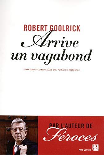 9782843376818: Arrive un vagabond - Grand Prix des lectrices de Elle 2013