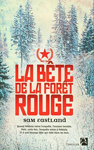 9782843376948: La bête de la forêt rouge