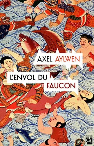 9782843377143: L'envol du Faucon