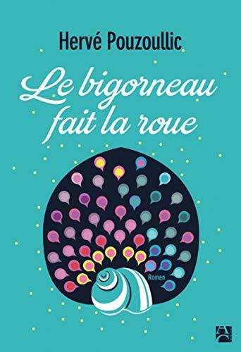9782843378119: Le bigorneau fait la roue