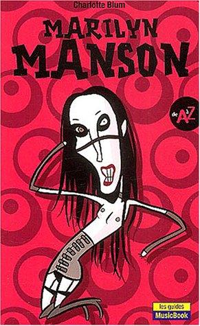 9782843431074: Marilyn Manson de A � Z