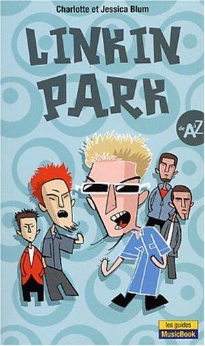 9782843431579: Linkin Park : De A à Z
