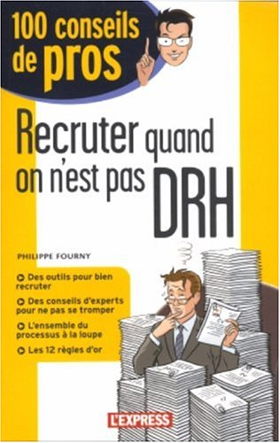 9782843432347: Recruter quand on n'est pas DRH