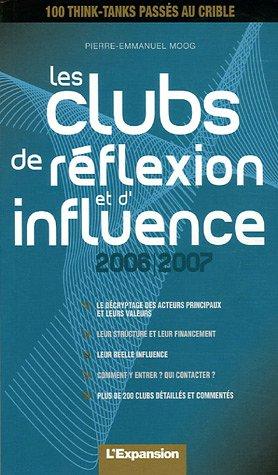 9782843433641: Les clubs de réflexion et d'influence