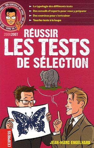 9782843434075: Réussir les tests de sélection