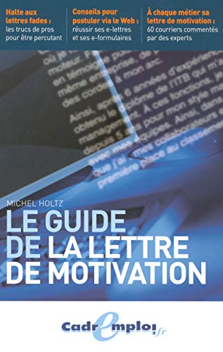 9782843434204: Le guide de la lettre de motivation