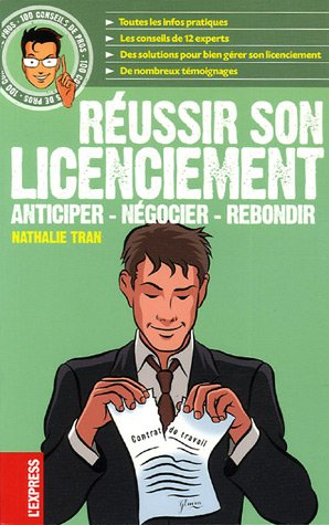 9782843434495: Réussir son licenciement : Anticiper, Négocier, Rebondir