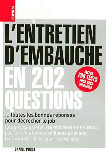 9782843434730: L'entretien d'embauche en 202 questions (French Edition)