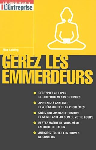 9782843434877: Gérer les emmerdeurs (French Edition)