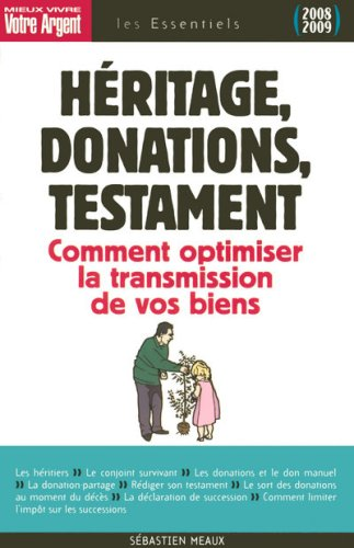 Héritage, donations, testament