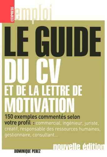 9782843435614: Le guide du CV et de la lettre de motivation