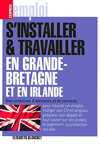 9782843435621: S'installer et travailler en Grande-Bretagne et en Irlande