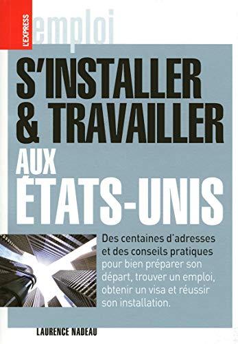 9782843436185: S'INSTALLER ET TRAVAILLER AUX ETATS-UNIS