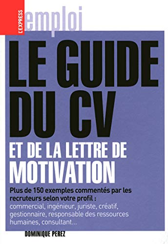 9782843436888: GUIDE DU CV ET DE LA LETTRE DE MOTIVATION