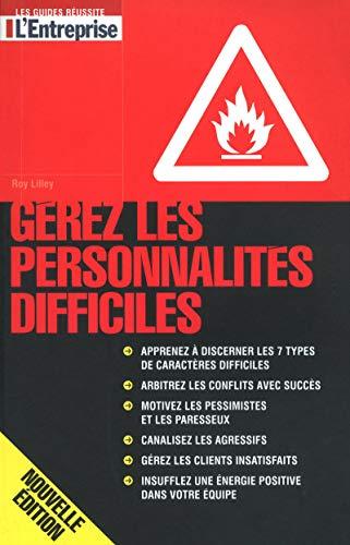 9782843436932: Gérez les personnalités difficiles (French Edition)