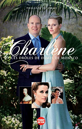 9782843437526: CHARLENE et ces drôles de dames de Monaco