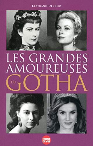 9782843437564: Les grandes amoureuses du Gotha