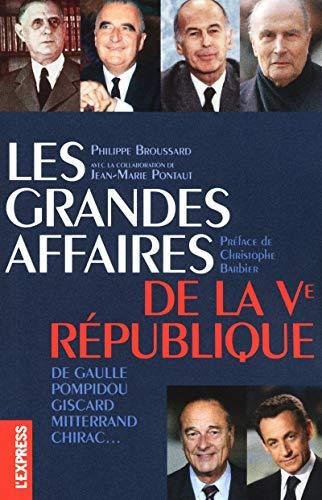 9782843437601: Les grandes affaires de la Ve République (French Edition)