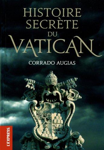 Histoire secrete du vatican - Augias Corrado