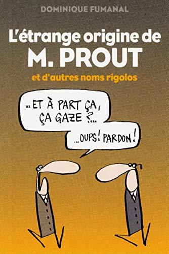 9782843439087: L'ETRANGE ORIGINE DE M. PROUT