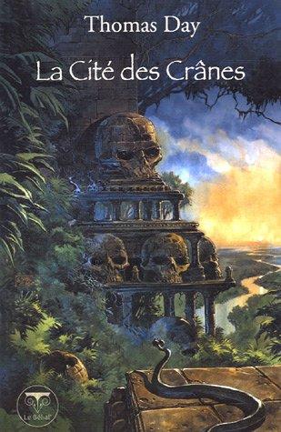 9782843440656: La Cité des Crânes (French Edition)