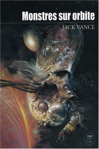 MONSTRES SUR ORBITE: VANCE JACK