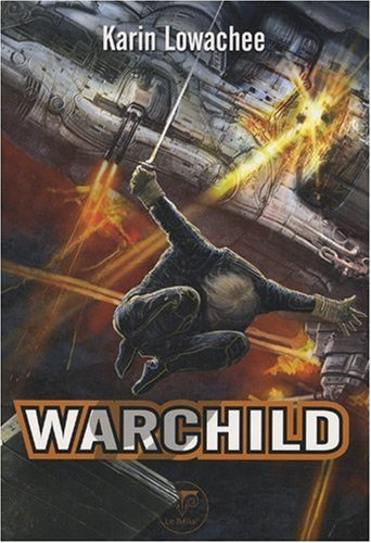 9782843440885: Warchild (French Edition)