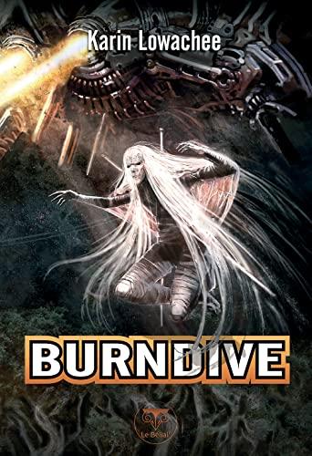 """warchild t.2 ; burndive"": Karin Lowachee"