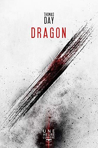 Dragon (Une heure lumière): Thomas Day