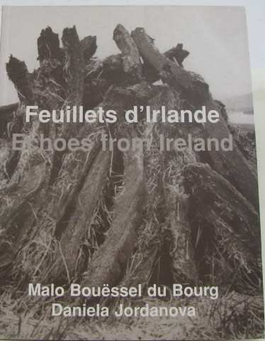 FEUILLETS D'IRLANDE/ ECHOES FROM IRELAND