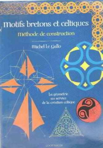 9782843461385: Motifs bretons et celtiques : Méthode de construction