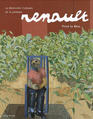 9782843462306: Renault : La théâtralité chahutée de la peinture