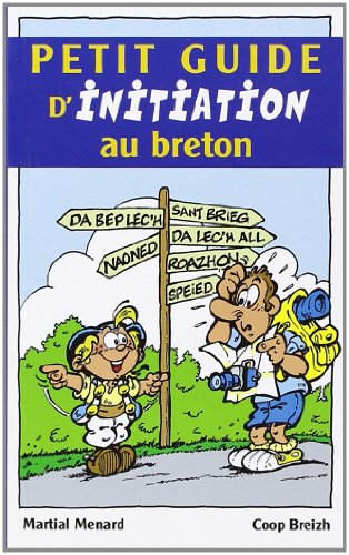 Petit Guide d'Initiation au Breton: Menard Martial