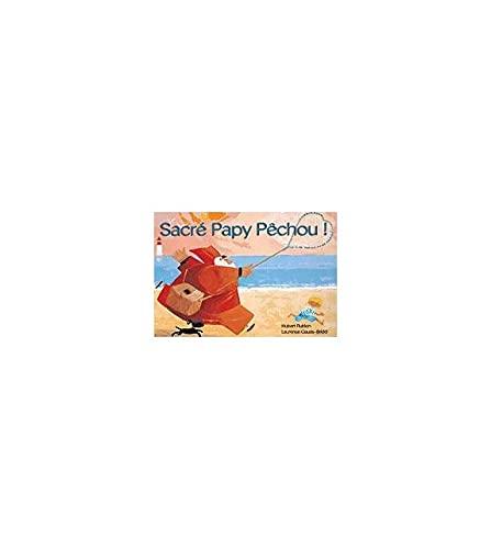 9782843463112: Sacre Papy Pechou