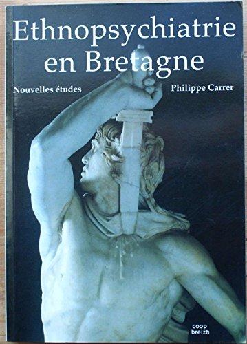 9782843463136: Ethnopsychiatrie en Bretagne : Nouvelles études
