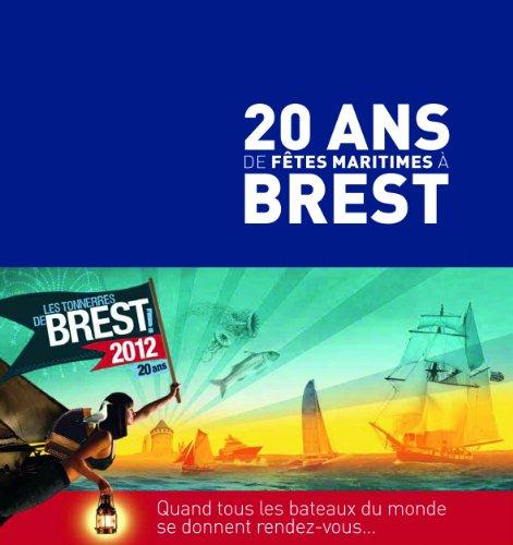 9782843464317: 20 ans de fêtes maritimes à Brest