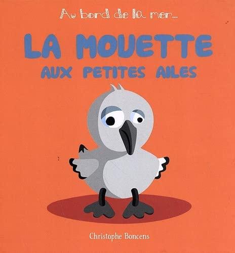 9782843464584: La Mouette aux Petites Ailes - T 1 -