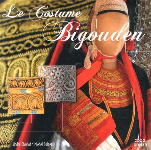 9782843465796: Le costume Bigouden