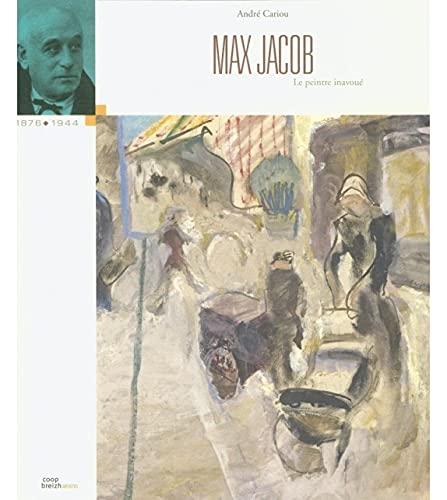 9782843466724: Max Jacob : Le peintre inavou� (Artistes)