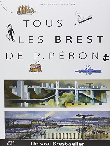 9782843466922: Tous les Brest de Pierre Peron