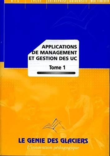 9782843473470: Applications de management et gestion des UC : Tome 1