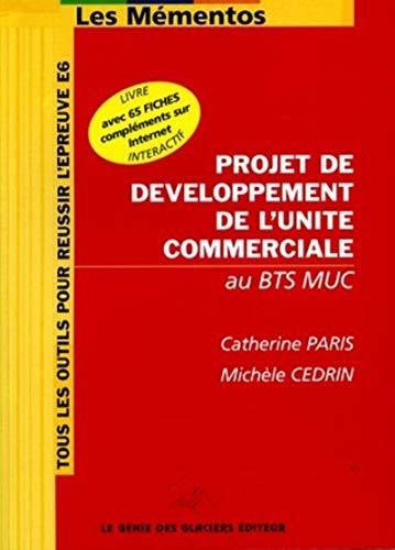 9782843473876: Projet de développement de l'unité commerciale