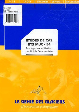9782843474286: Etude de cas BTS MUC E4