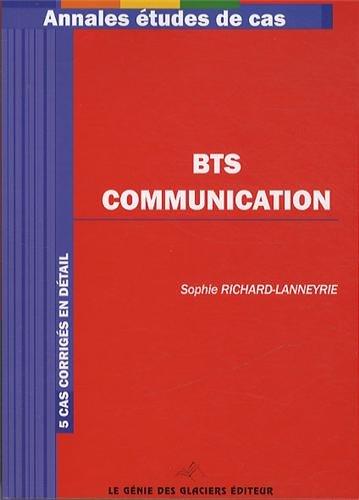 9782843478802: BTS Communication. 5 cas corrigés en détail.