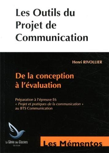9782843479069: Les outils du projet de communication