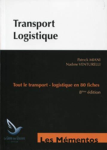 9782843479359: Transport logistique : Tout le transport, logistique en 80 fiches
