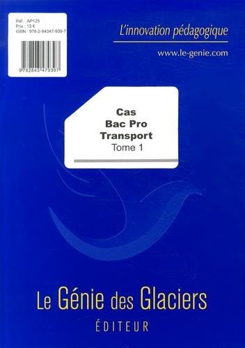 9782843479397: Cas Bac Pro Transport : Tome 1